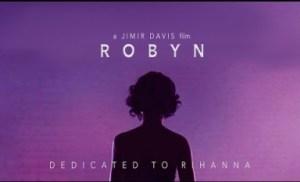Video: Robyn - Rihanna